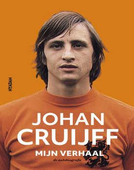 Johan Cruijff – Mijn verhaal - Johan Cruijff