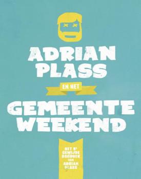 Adrian Plass en het Gemeenteweekend - Adrian Plass