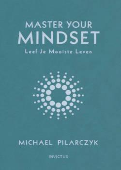 Boek over persoonlijke ontwikkeling Michael Pilarczyk Master Your Mindset