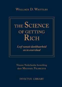Science of Getting Rich Nederlandse vertaling van Michael Pilarczyk